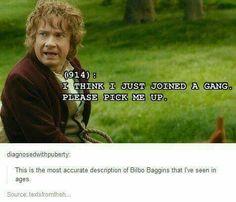 Bilbo joined a gang