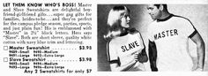 """"""" FILES - These great vintage tennis shirts. and everything else too: Master & Slave Sweatshirt. Classic Artwork, Vintage Artwork, Chemistry Set, Vintage Tennis, Tennis Shirts, Block Lettering, Gag Gifts, Gifts For Family, Girlfriends"""