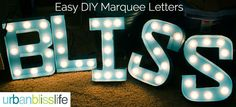 Light-Up Letters. It really was easy to make and required no power tools!