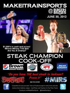 June 30th, Burgers and Blues, Jackson, MS - MIRS Steak Championship! ((BOOOM!!)) www.facebook.com/makeitrainsports