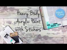 Heavy Body Acrylic Paint with Stickers - Bible Art Journaling Challenge Week 18 - Rebekah R Jones Bible Illustrations, Faith Bible, Bible Prayers, Illustrated Faith, Scripture Verses, Bible Art, Art Journaling, Doodle Art, Hand Lettering