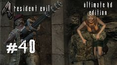 Resident Evil 4 [Ultimate HD Edition] #40 - Auf der Insel - Let's Play