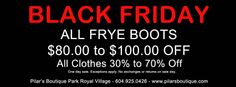 Black Friday 2013 Deal! Get $80 to $100 off on your Frye Boots. Many more deals on fresh brand name clothing 30% to 60% off. Happy Holidays! xo