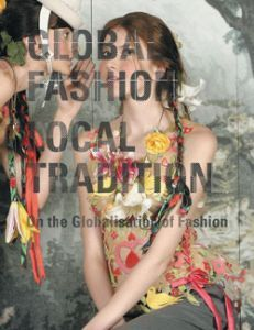 Global Fashion Local Tradition g3