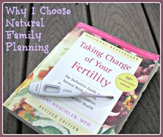 Why I Choose Natural Family Planning/Fertility Awareness