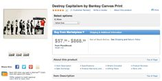 Walmart.com Sells Counterfeit Prints Of Banksy's 'Destroy Capitalism' (Article is a few years old but it's been several years now and you can still find these prints on Walmart's site as of 2016.)