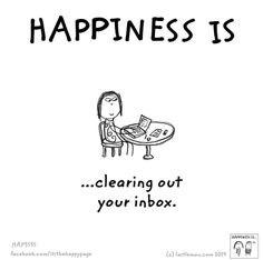 Happiness is.. clearing out your inbox