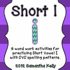 8 Short I activities for practicing the CVC spelling pattern!    You get:  -Short I Mystery Picture  -Word Family Sort  -Short I Dictionary  -Real/Nonsen...