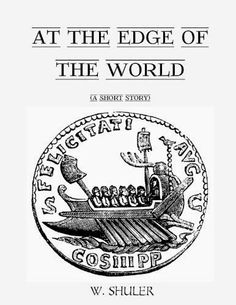 AT THE EDGE of THE WORLD by Walter Shuler