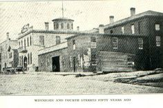Wisconsin & 4th Streets 1866. Source: RACINE BELLE CITY OF THE LAKES AND RACINE COUNTY WISCONSIN-ILLUSTRATED, Vol I Record of Settlement, Organization, Progress and Achievement.