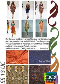 Color trends in women's urban contemporary fashion for the Spring Summer 2013 season: Earth Daze.  Thanks Design Options-color forecasting company based in LA