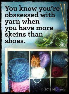 """""""Sabes que estás obsesionada con la lana, cuando tienes más madejas que zapatos"""" Crochet Humor: yarn stash"""