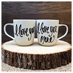 I Love You, I Love Your More Wedding, Engagement, Bridal Shower, Christmas, Housewarming Gift Set of Two Mugs