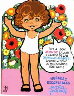 """Las Recortables de Veva e Isabel: Montse""""Muñecas Alegres"""" María Pascual"""