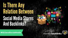 Relation Between Social Media Shares and Backlinks