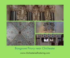 The joy of Boxgrove Priory is well worth detouring on your jounrey along the A27 - go north off the Tangmere roundabout. PO18 0ED. This once busy monastery is now a much loved Parish Church - just very opulent!