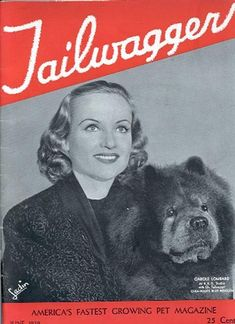 Carole Lombard with a chow chow dog on cover of magazine Tailwagger