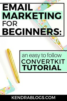 A ConvertKit Tutorial: The Beginners Guide to Email Marketing Email Marketing Design, Email Marketing Campaign, Email Marketing Strategy, Affiliate Marketing, Online Marketing, Facebook Marketing, Digital Marketing, Content Marketing, Marketing Logo