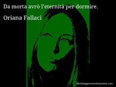aforisma di Oriana Fallaci