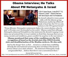 5-29-15 Obama slams Israel on Israel TV. Full transcript here: http://www.jewishjournal.com/nation/article/president_barack_obama_speaks_with_ilana_dayan_transcript
