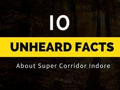 10 Unheard Facts about #SuperCorridor #Indore