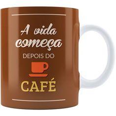Caneca Personalizada A Vida Começa Depois Do Café