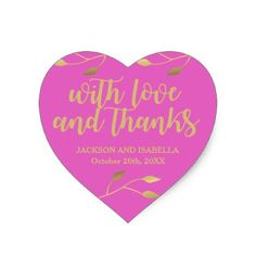 Personalized Bright Neon Pink Heart Wedding Heart Sticker - wedding thank you gifts cards stamps postcards marriage thankyou Girly Gifts, Pink Gifts, Wedding Thank You Gifts, Personalized Wedding Favors, Wedding Stickers, Bridal Gifts, Pink And Gold, Wedding Pins, Gold Wedding