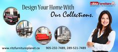 Furniture Store Mississauga Design your home and offices with our designer furniture collections. For any details call at: 905-232-7489, 289-521-7489 and visit at: http://ritzfurnitureplanet.ca/ #furniturestores #furniturestoremississauga #furniture