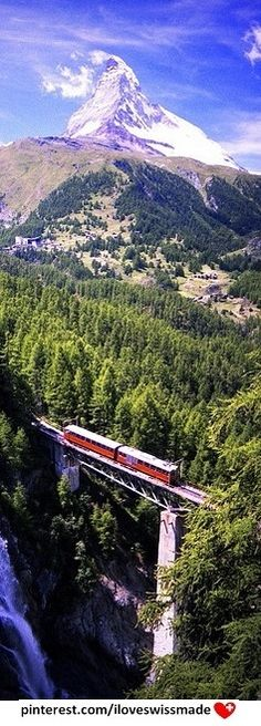 Matterhorn. Author unknown, pin adapted to Pinterest by iloveswissmade (Gornergratbahn going over the Findelbach bridge)