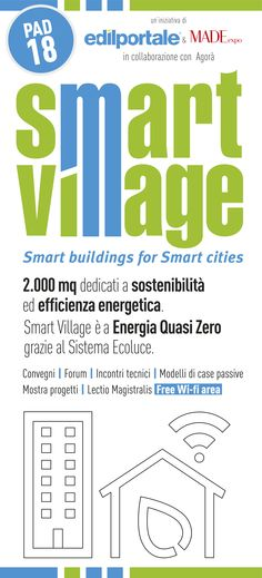 Smart Village, the conference-exhibition organized by Edilportale and Made Expo, in collaboration with Agora, dedicated to energy efficiency, sustainability, contribution of plants to the design of low energy consumption buildings, the role of the building and networks in the Smart Cities of the future. #sustainability #architecture #building #smartbuilding #smartcity #smartvillage