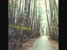 The Praise Album LP version Father I Adore You - Maranatha Singers 1974