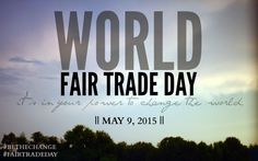 World Fair Trade Day || What You Can Do to Make a Difference