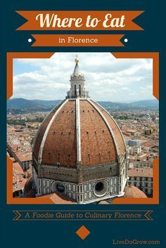 An Insider's Guide to the Best Places to Eat in Florence Italy - from the best restaurants to pizzerie and markets.