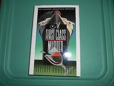 nice A First Class Murder by Elliott Roosevelt - 1991 - Hardcover - For Sale View more at http://shipperscentral.com/wp/product/a-first-class-murder-by-elliott-roosevelt-1991-hardcover-for-sale/