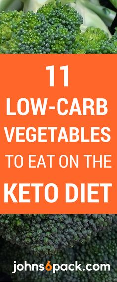11 Great Tasting Vegetables that are Low-Carb and perfect for the Ketogenic Diet.