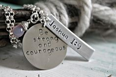 "Bible Verse Jewelry, Mothers Jewelry, Grandmother Jewelry, Sobriety Necklace, Joshua 1 9, ""Be Strong and Courageous""  Hand Stamped Necklace"