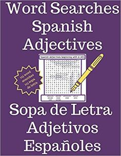 Amazon.com: Word Searches - Spanish Adjectives | Sopa de Letras - Adjetivos Españoles: Learn Spanish Vocabulary (9781661670665): French, Steven: Books Spanish Phrases, Spanish Grammar, Spanish Words, Spanish Language Learning, A Level Spanish, Learn Spanish, Learn English, Learning Apps, Student Learning