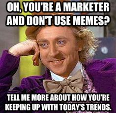 http://www.localsearchgroup.com/wp-content/uploads/2013/04/willywonka-meme-automotive-digital-marketing.jpeg?width=217 #condescendingwonka #meme #marketing