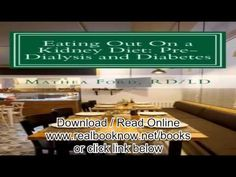 Books of Eating Out On a Kidney Diet Pre dialysis and Diabetes Ways To Enjoy Your Favorite Foods Ren - http://nodiabetestoday.com/diabetes/diabetes-diet/books-of-eating-out-on-a-kidney-diet-pre-dialysis-and-diabetes-ways-to-enjoy-your-favorite-foods-ren/?http://www.precisionaestheticsmd.com/