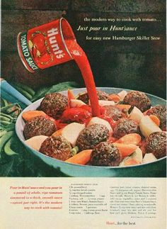 """Most poltergeists clomp around slamming doors. Ours likes to make stew."" (Funny bad retro food ads)"