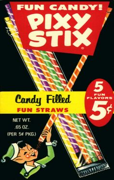 Pixy Stix Candy Filled Fun Straws - Penny Candy - full of colored sugar! Retro Candy, Vintage Candy, 1970s Candy, My Childhood Memories, Sweet Memories, Panama Red, Before I Forget, Old Advertisements, Advertising