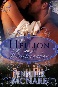 The Hellion and The Heartbreaker by Jennifer McNare https://www.amazon.com/dp/B0088LPDVE/ref=cm_sw_r_pi_dp_x_8pEVybN5GE41K