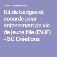Kit de badges et cocarde pour enterrement de vie de jeune fille (EVJF) - SC Créations
