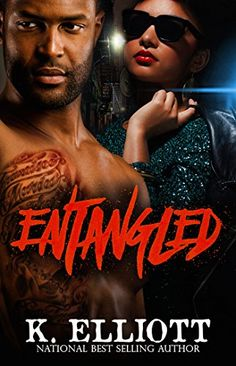 Entangled (Real in the streets Book 1) by K Elliott http://www.amazon.com/dp/B00427ZK3O/ref=cm_sw_r_pi_dp_1lFKwb02948GJ