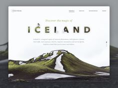 How are you going? Here in Spain, we're in summer and it is too much hot. thinking in a place where I would like to be, I've designed an Iceland landing page. This is only the fold. Website Design Inspiration, Website Design Layout, Graphic Design Inspiration, Layout Design, Design Sites, Web Design Company, Ux Design, Flyer Design, Interface Web