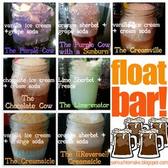 So Much To Make: FLOAT BAR!  Ice cream and sherbet with various soda pops! A fun family activity and treat!