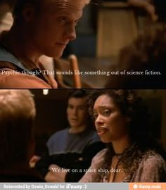 My favorite line from Firefly : )