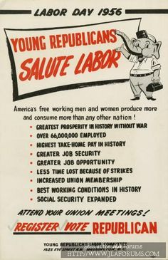 Here's a Labor Day poster from the Republican Party in 1956. Notice anything?