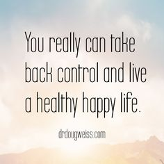 life quotes, take control, freedom, recovery, drdougweiss Recovery Quotes, Take Back, Write It Down, Living A Healthy Life, Budgeting Money, Frugal Tips, Dance Moms, Survival Skills, You Really