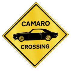Camaro Crossing Sign
